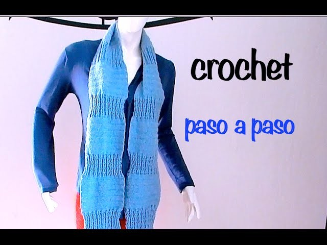 Bufanda Punto Alto Relieve #Ganchillo #Crochet Scarf easy DIY