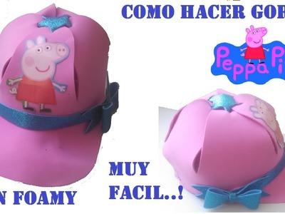 COMO HACER GORRA DE PEPPA PIG CON FOAMY