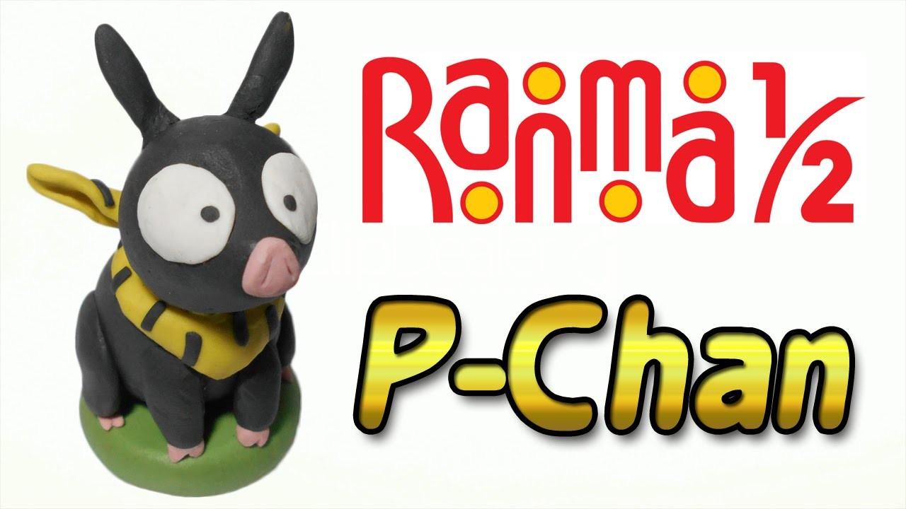 Ranma 1.2 | P-Chan Clay Tutorial | Plastilina