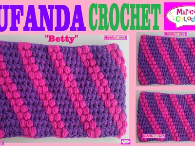"Bufanda cuello Tutorial Crochet Punto Puff ""Betty"" por Maricita Colours"