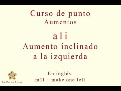 Curso de punto. Aumentos: aumento inclinado a la izquierda [make one left]