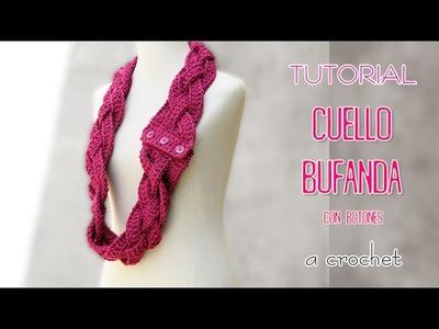 DIY Bufanda infinita, circular, cuello a crochet | TUTORIAL Paso a Paso