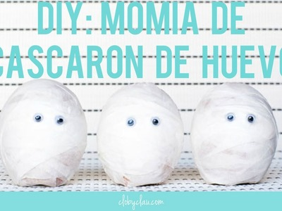 DIY: Momia de Cascarón de Huevo