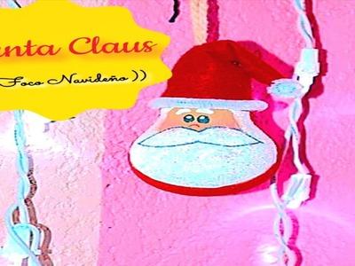 Santa Claus (( Foco Navideño ))