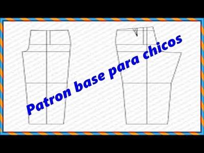 """Como hacer el trazo base de pantalon para chicos """"Peticion"""""""