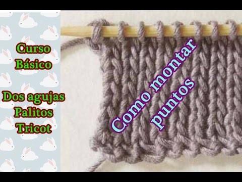 Dos agujas, palitos, tricot para principiantes. Como montar puntos