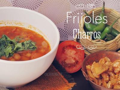 Frijoles Charros - Receta original