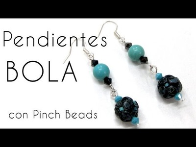 Pendienta de Bola con Pinch Beads