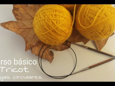 Técnica básica I Agujas circulares - Tricot I cucaditasdesaluta