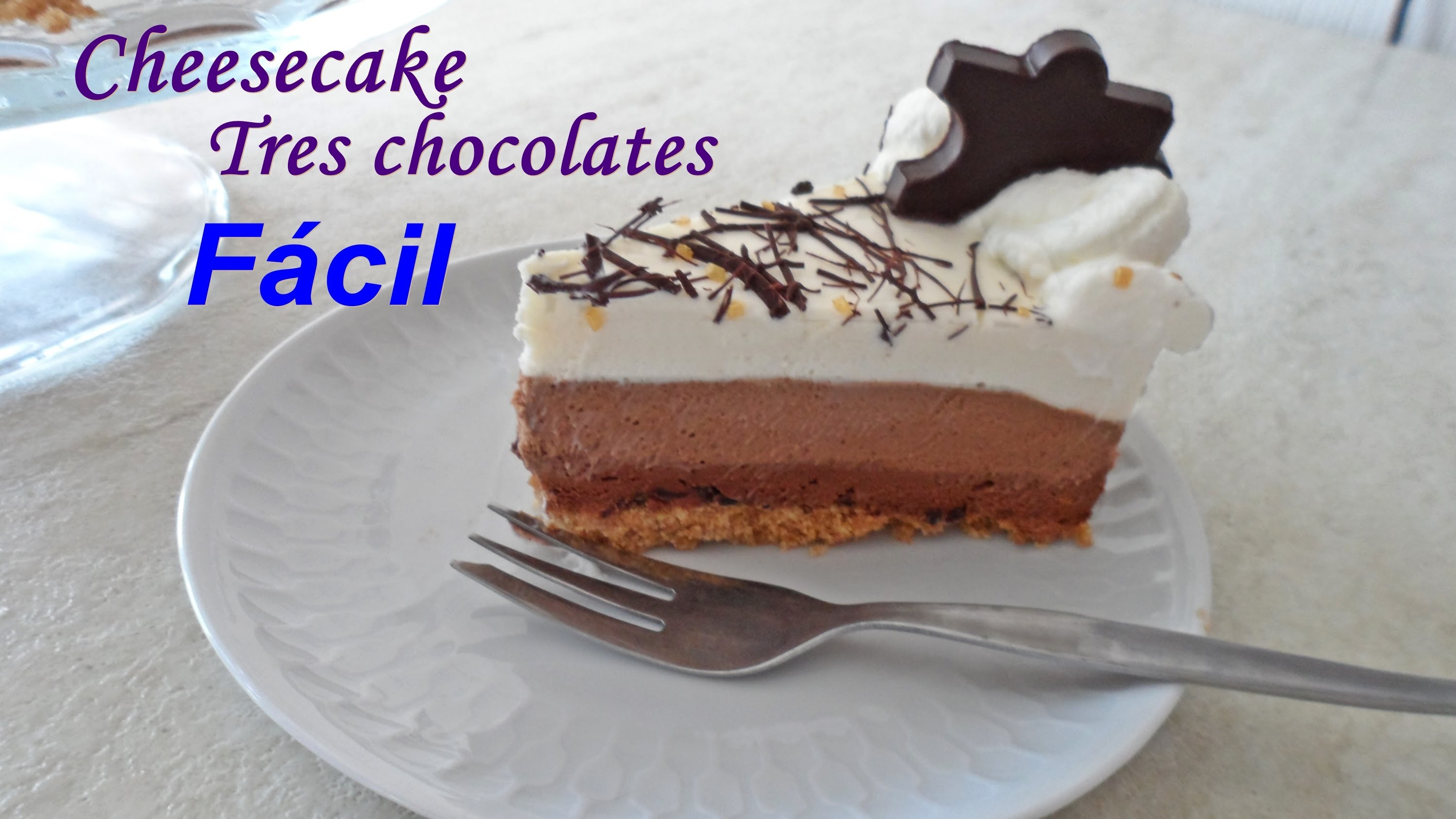 Cheesecake tres chocolates Facil, tarta de queso triple chocolate