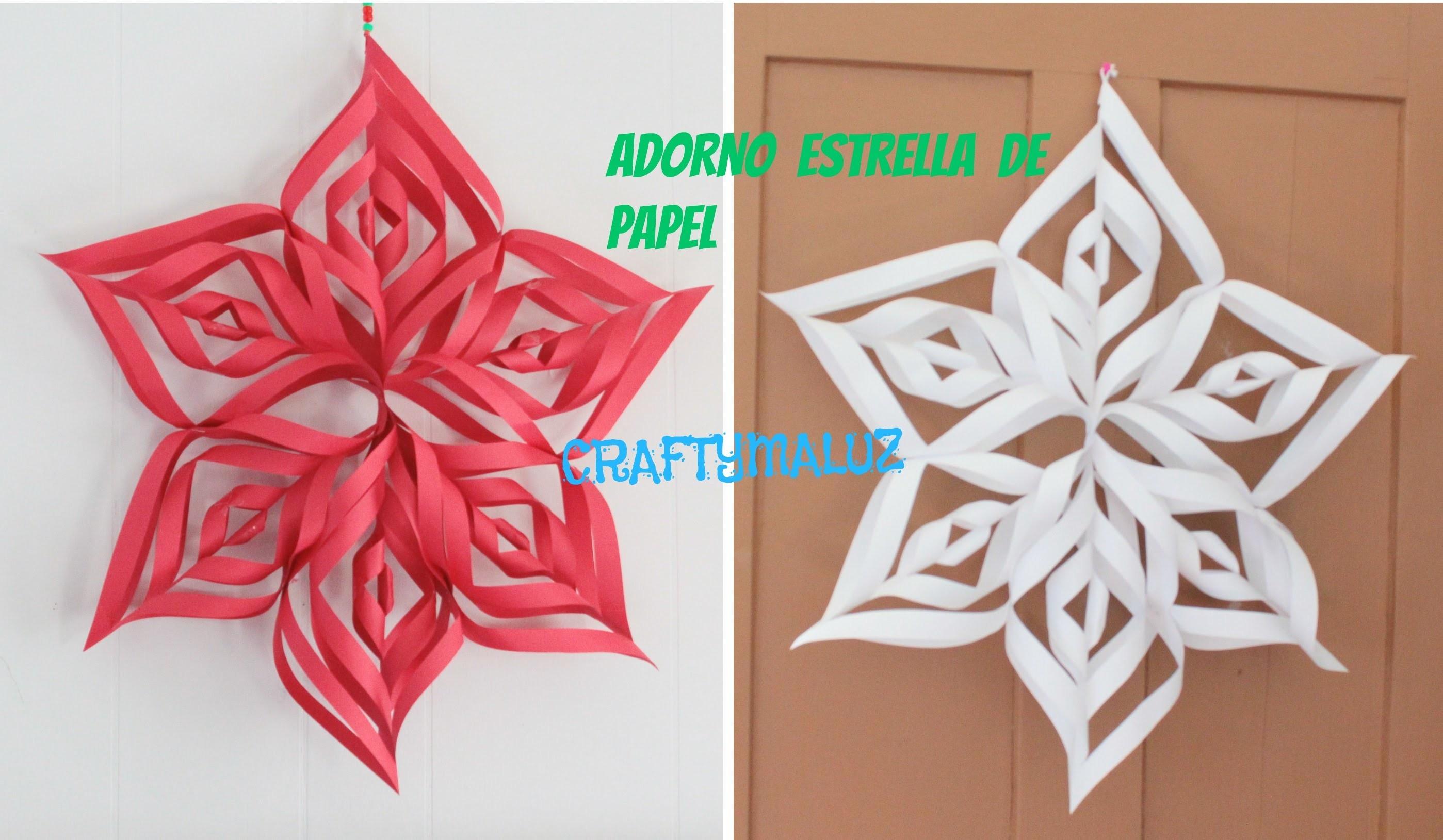 ♥DIY: ADORNO NAVIDEÑO PARA DECORAR- Estrella. copo de nieve de papel. Manualidades para Navidad