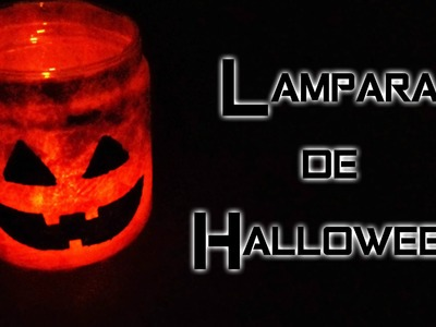 DIY Lámpara de Haloween {Calabaza}. Idea para decorar