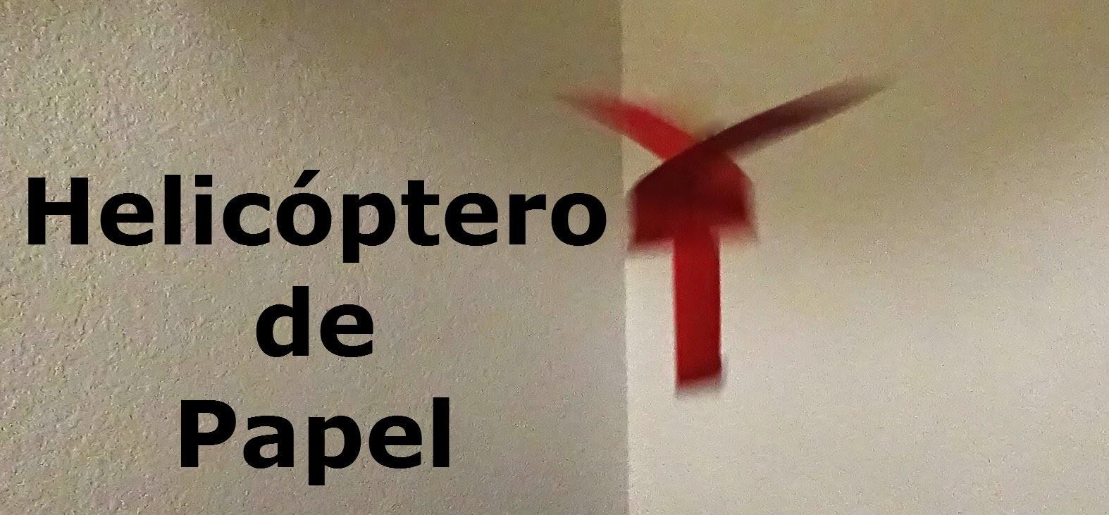 Helicóptero de Papel - Origami