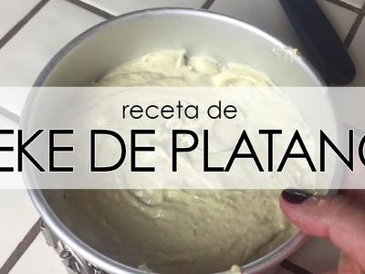KEKE DE PLÁTANO - Receta fácil paso a paso