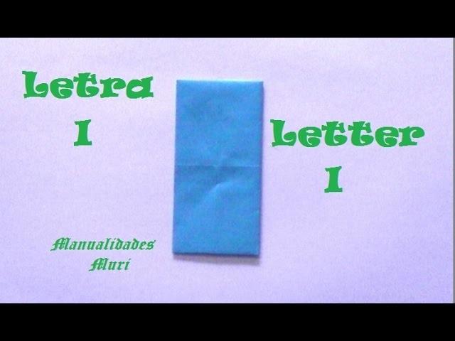 Origami - Papiroflexia. Abecedario muy fácil. Letra I