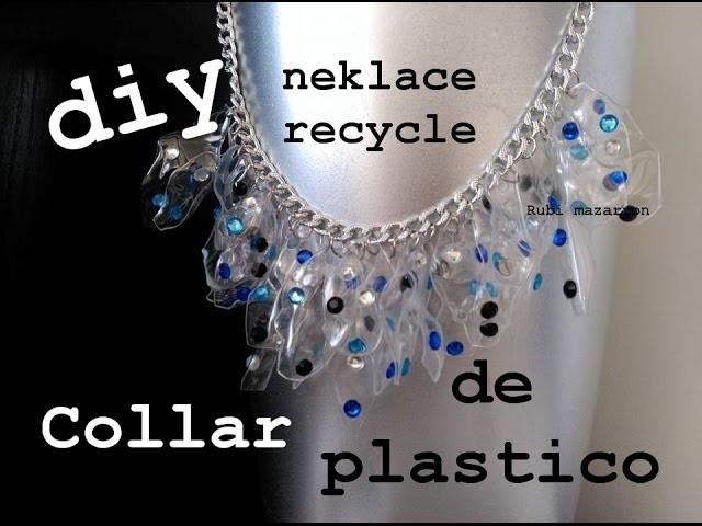 DIY. Collar reciclado de botellas de plastico