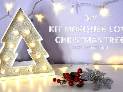 DIY : KIT Marquee Love Christmas Tree
