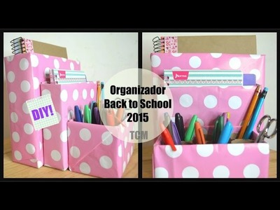 Organizador.Back to School 2015.DIY.Mon♥
