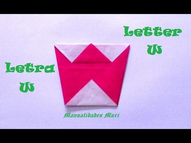 Origami - Papiroflexia. Abecedario muy fácil. Letra W