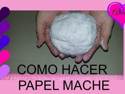 COMO HACER PAPEL MACHE FACIL Y RAPIDO