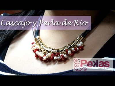 Como hacer un Collar de Cascajo y Perla de Rio : Pekas Creaciones