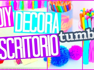 ❤DIY: DECORA TU ESCRITORIO 2015 | MORACUTE