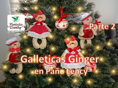 Parte 2 Galleticas Ginger en Paño Lency