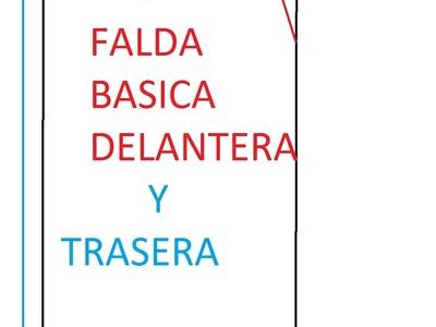 TRAZOS BASICOS DE LA FALDA (DELANTERO Y TRASERO)