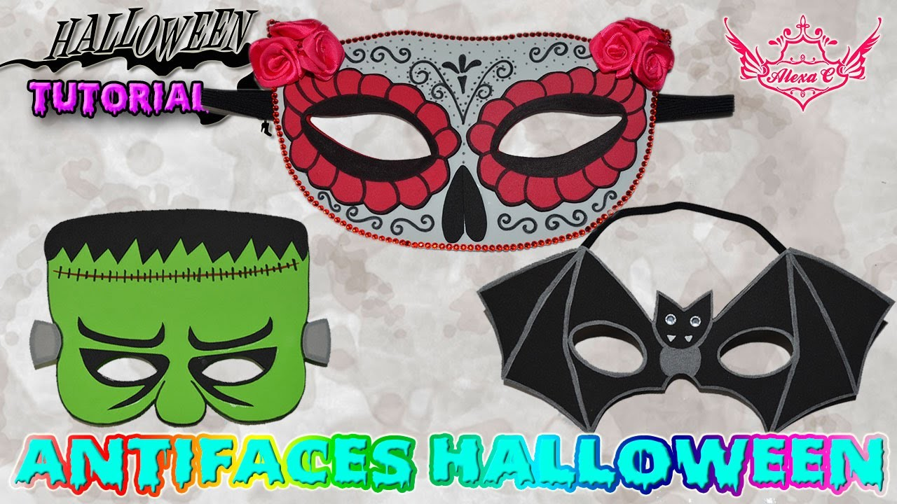 ♥ Tutorial Halloween: Antifaces de Goma Eva (Foamy) ♥