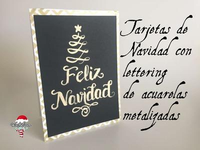 Tarjetas de Navidad: Lettering con acuarelas metalizadas