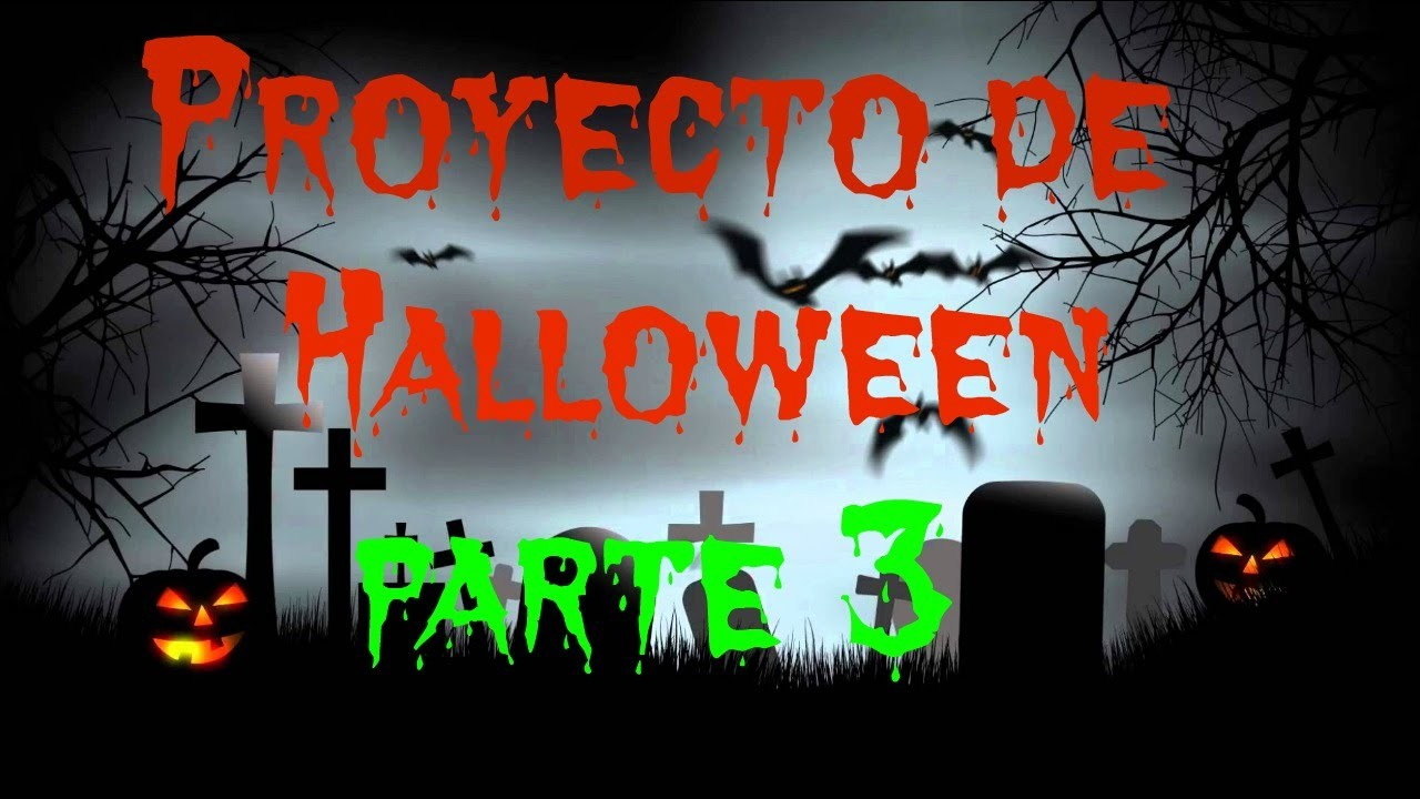 Proyecto de Halloween 3ra parte