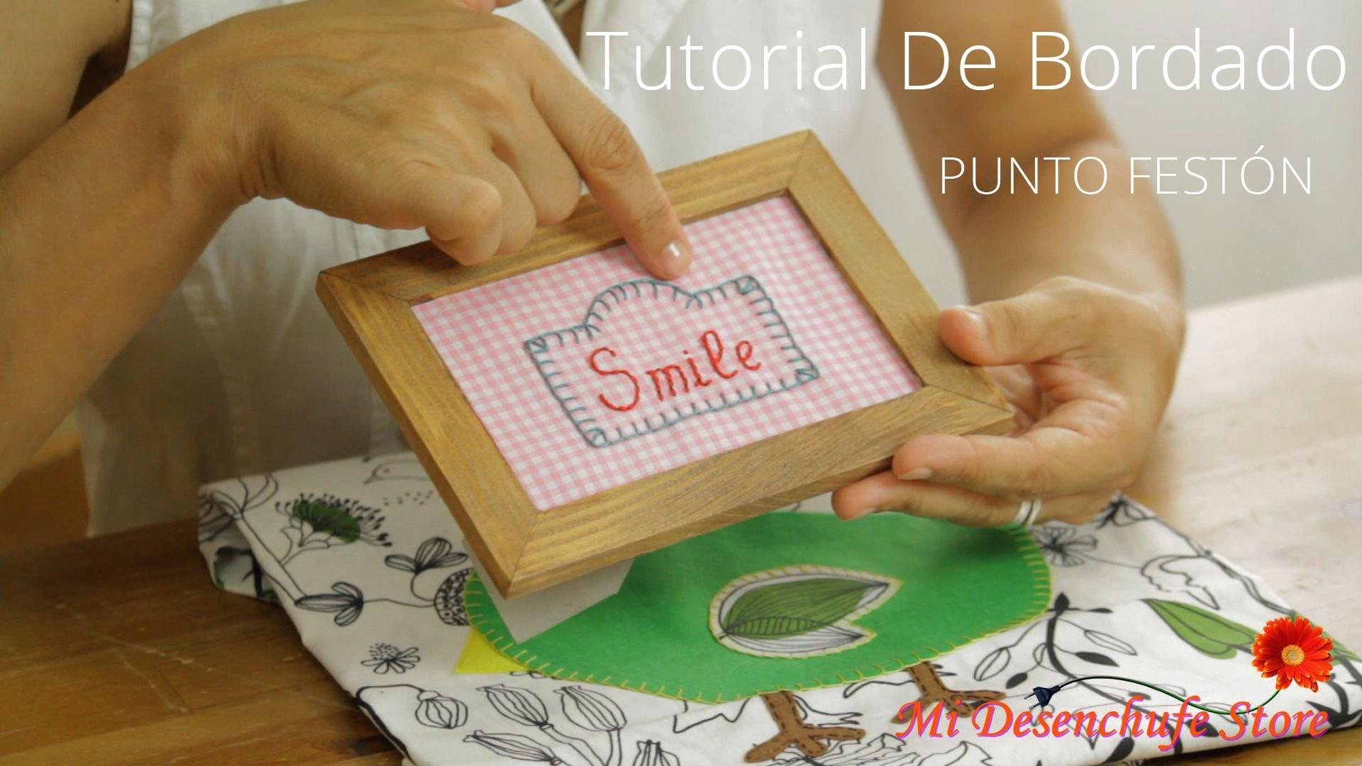 Tutorial #6 - Como bordar el Punto Festón o Punto Ojal - How to make buttonhole stitch