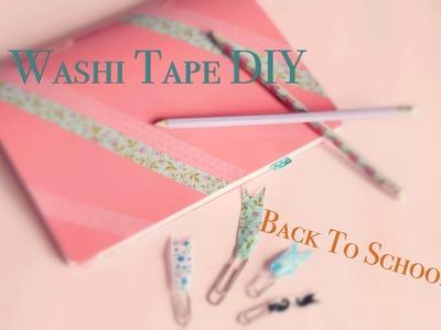 Washi Tape DIY - Back To School 2015!!