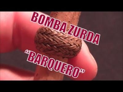 """Bomba Zurda """"Tejido Barquero Parte 2"""" """"El Rincón del Soguero"""""""