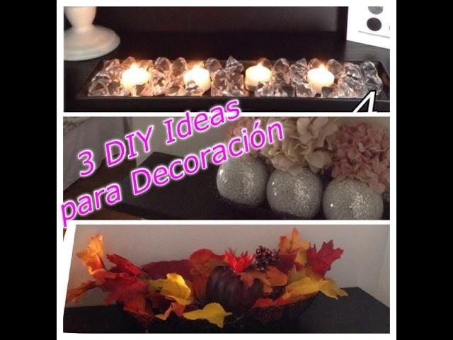 DIY 3 Ideas para Decoración