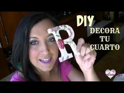 DIY Como decorar letras de madera para nuestro cuarto