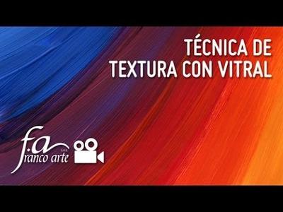 Franco Arte - Técnica de textura con vitral
