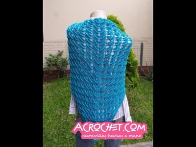 Blog Acrochet Un Chal tejido en Semicirculos y relieve en la tecnica del crochet