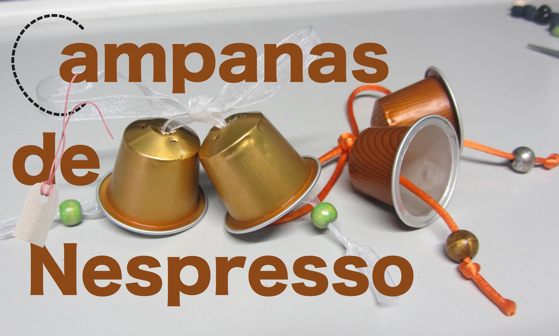 Campanas con capsulas de Nespresso