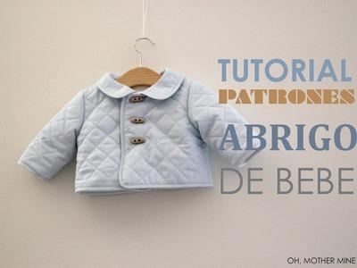 DIY Tutorial Abrigo de Bebe (Patrones gratis)