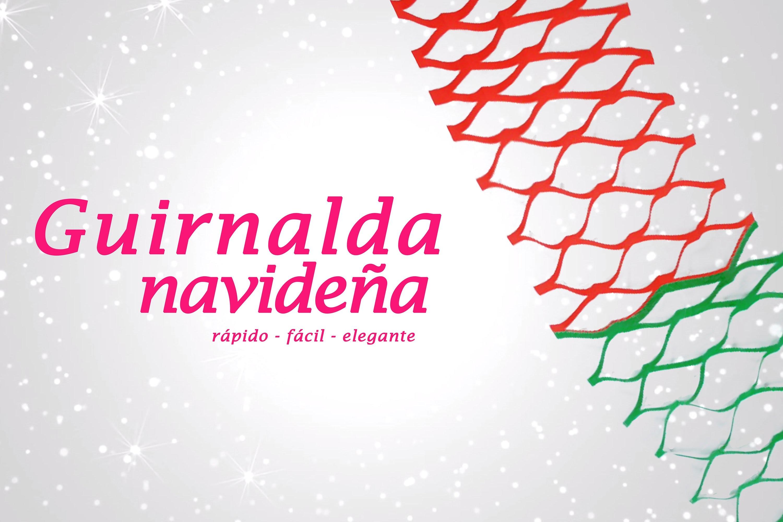 GUIRNALDA NAVIDEÑA DE PAPEL » Manualidades para Navidad