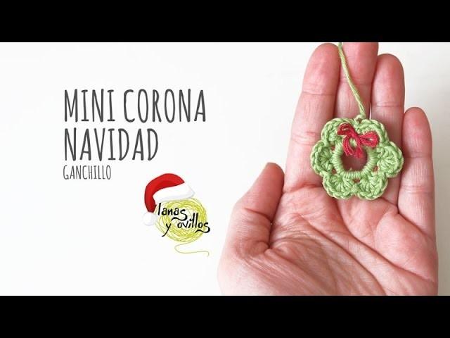 Tutorial Mini Corona Navidad Ganchillo o Crochet