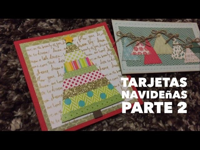 TUTORIAL Tarjetas navideñas Fáciles Parte2.Easy Christmas Cards Part2