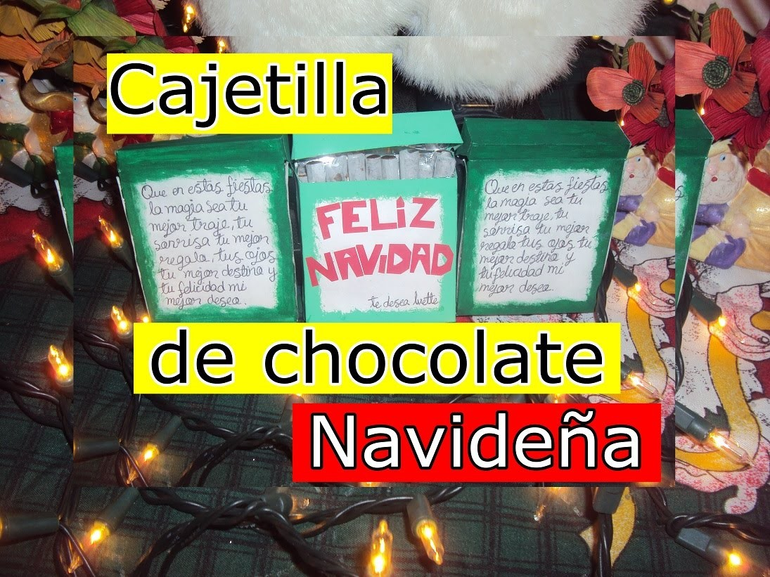 Regalo Navideño| DIY | Cajetilla de chocolate navideña| ✝Ivette leztell✝