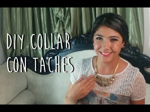 DIY Collar con taches