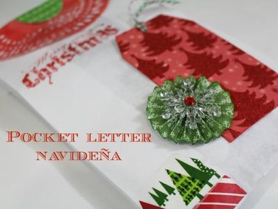 ESPECIAL NAVIDAD 2015. Tutorial Pocket letter Navideña DIY. .  Creaciones Izzy
