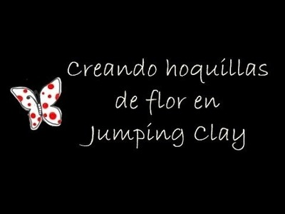 Creando horquillas de flores en Jumping Clay - hairpin flower (tutorial)