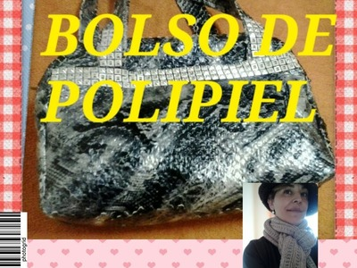 TUTORIAL:BOLSO DE POLIPIEL