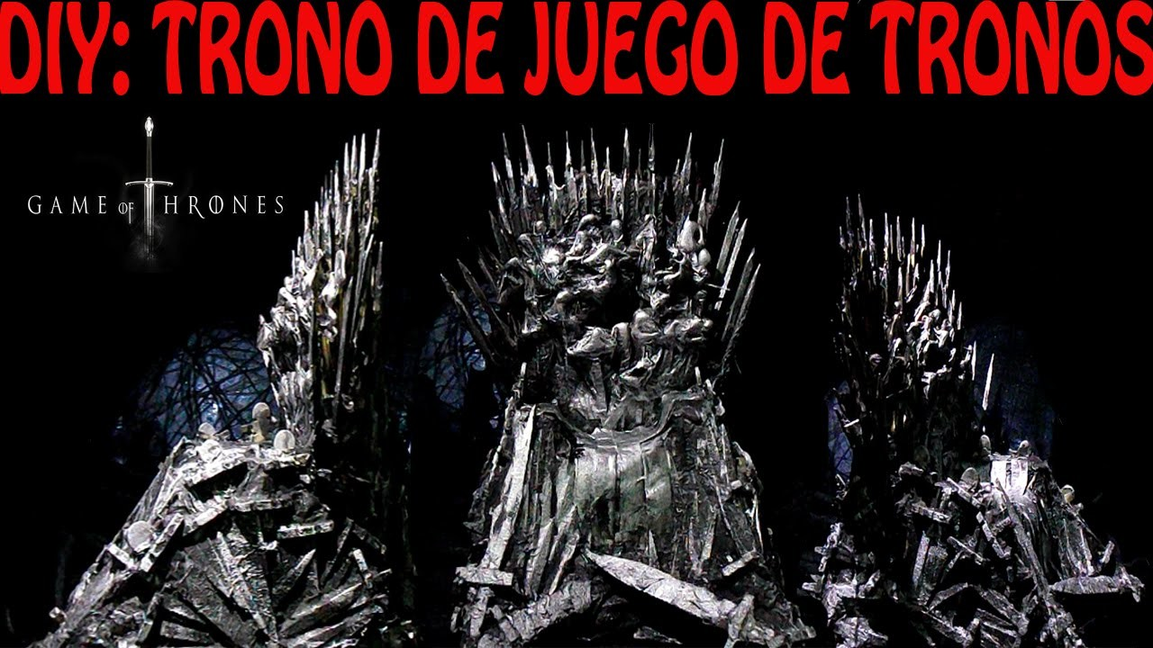 DIY :TRONO DE JUEGO DE TRONOS |THRONE OF GAME OF THRONES