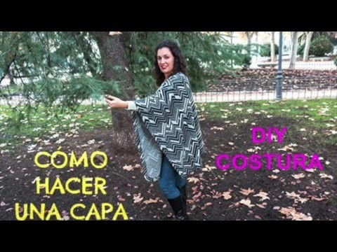 DIY COSTURA: Como hacer una CAPA - Patrones gratis | DIY How to make a CAPE - PONCHO (Free Pattern)
